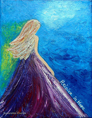 Painting - Rejoice In Hope by Lauretta Curtis