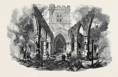 Remains Of Hawarden Church Sketched After The Recent Fire Art Print