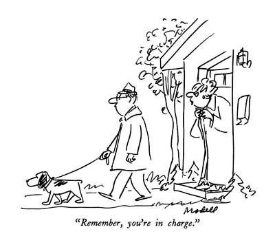 Dog At Door Drawing - Remember, You're In Charge by Frank Modell