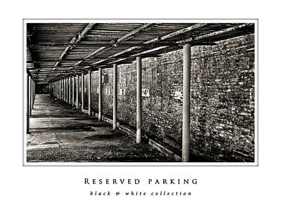 Photograph - Reserved Parking  Black And White Collection by Greg Jackson