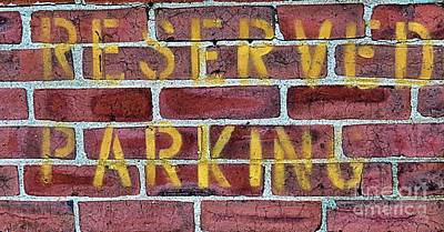 Photograph - Reserved Parking  by Janice Drew