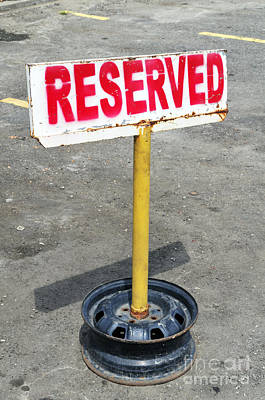Photograph - Reserved Signpost by William Voon
