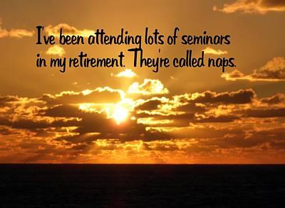 Photograph - Retirement by Gary Wonning
