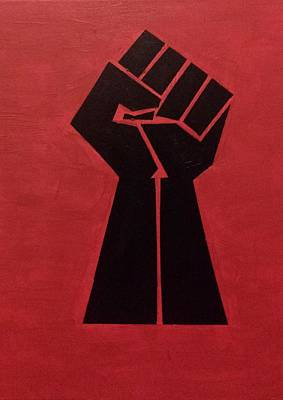 Liberation Painting - Revolutionist Fist  by Donald Beasley