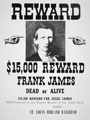 Franklin Painting - Reward Poster For Frank James by American School