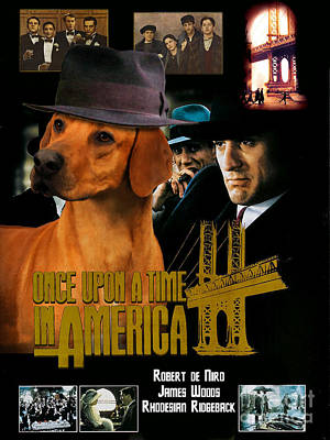 Painting - Rhodesian Ridgeback Art Canvas Print - Once Upon A Time In America Movie Poster by Sandra Sij