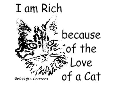 Photograph - Rich Because Of The Love Of A Cat by Robyn Stacey