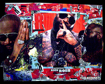 Isis Mixed Media - Rick Ross The Untouchable by Isis Kenney