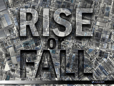 Rise Or Fall Art Print by A Dx