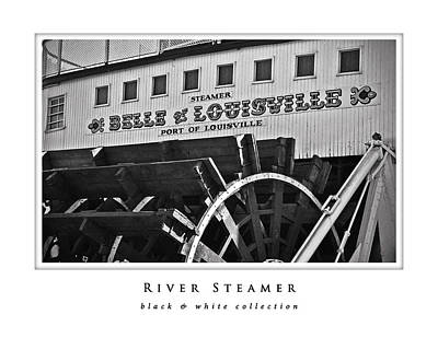 Photograph - River Steamer  Black And White Collection by Greg Jackson