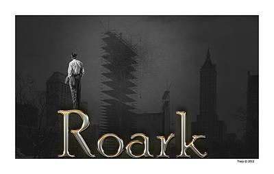 Ayn Rand Wall Art - Digital Art - Roark by Robert Tracy