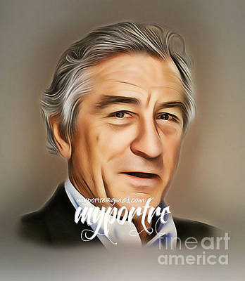 Robert De Niro Mixed Media - Robert De Niro Myportre by My Portre