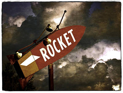 Photograph - Rocket Sign by Craig Perry-Ollila