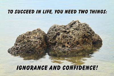 Positive Attitude Photograph - Rocks With Reflection Quote  by Rudy Umans