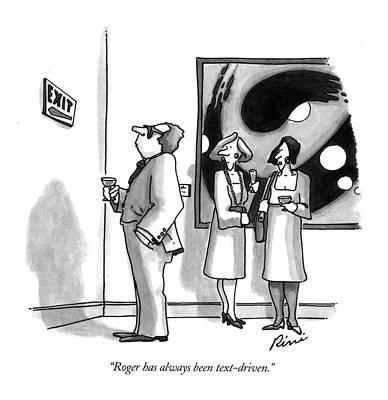 Roger Has Always Been Text-driven Art Print