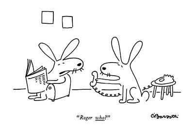 Roger Who? Art Print