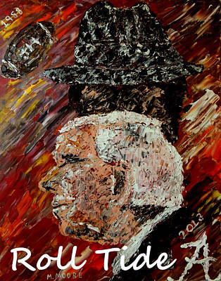 Roll Tide With Bear Bryant And Mal Moore  Art Print by Mark Moore
