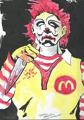 Ronald Mcdonald Painting - Ronald Mcmeyers by Nick Smithey