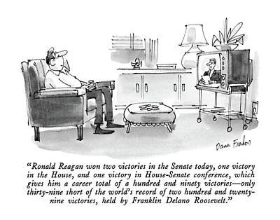 Ronald Reagan Won Two Victories In The Senate Art Print by Dana Fradon