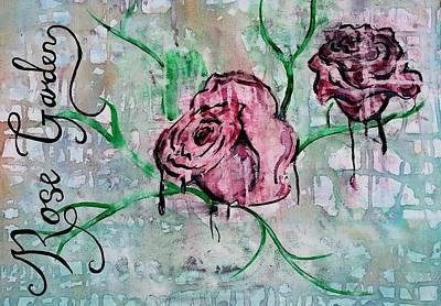 Painting - Rose Garden  by Kiara Reynolds