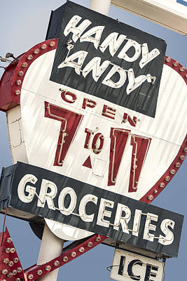 Handy Andy Photograph - Route 66 - Handy Andy 7-11 Groceries Vintage Neon Sign In Grants New Mexico by John Wayland