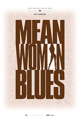Digital Art - Roy Orbison - Mean Woman Blues by David Davies