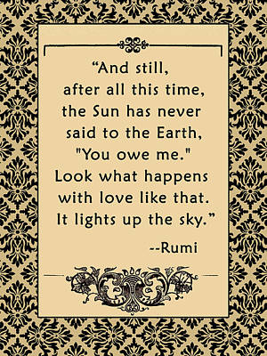 Inspired By Love Digital Art - Rumi Quote And Still The Sun... by Scarebaby Design