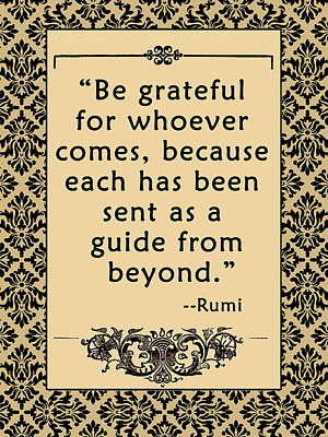 Inspired By Love Digital Art - Rumi Quote Be Grateful by Scarebaby Design