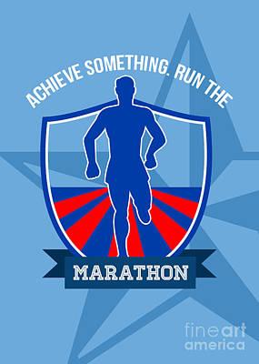 Jogging Digital Art - Run Marathon Achieve Something Poster by Aloysius Patrimonio