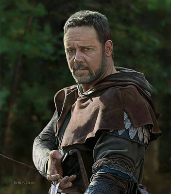 Digital Art - Russell Crowe As Robin Hood by Bob Nolin