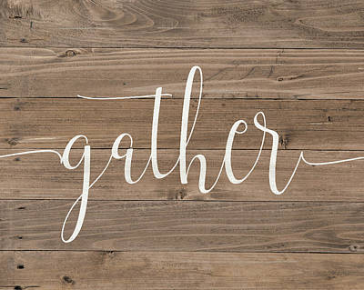 Painting - Rustic Gather Script by Jo Moulton
