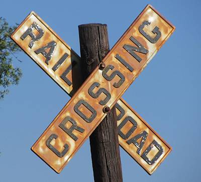 Train Photograph - Rusty Railroad Crossing Sign by Cathy Lindsey
