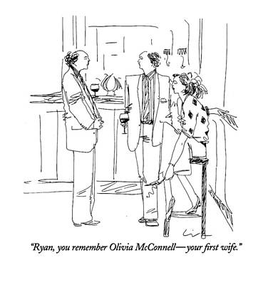 Ryan, You Remember Olivia Mcconnell - Your First Art Print by Richard Cline