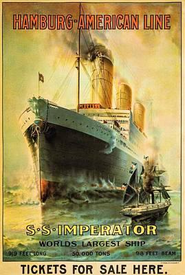 Hamburg Digital Art - S S Imperator--the World's Largest Ship--hamburg-american Line by Unknown
