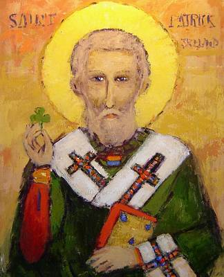 Patrick Painting - Saint Patrick by R W Goetting