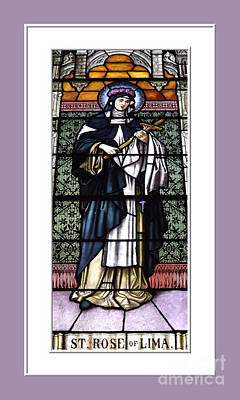 Saint Rose Of Lima Stained Glass Window Art Print by Rose Santuci-Sofranko