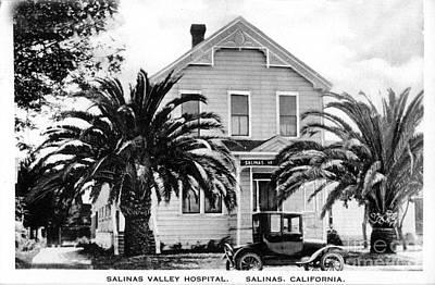 Photograph - Salinas Valley Hospital Circa 1920 by California Views Mr Pat Hathaway Archives