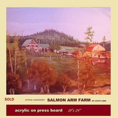 Painting - Salmon Arm Farm by Cathy Long