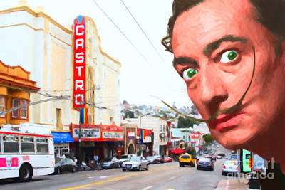 Castro District Digital Art - Salvador Dali Arrives In San Francisco Castro District 20141213 by Wingsdomain Art and Photography