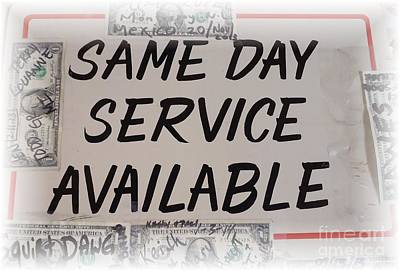Same Day Service Available Art Print