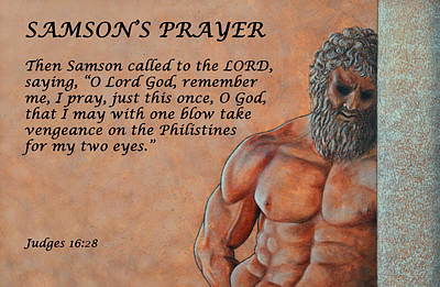 Mixed Media - Samson's Prayer by David Clode