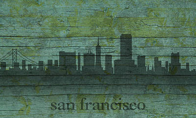 Skyline Mixed Media - San Francisco California Skyline Silhouette Distressed On Worn Peeling Wood by Design Turnpike