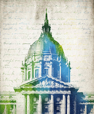 Usa United States Mixed Media - San Francisco City Hall by Aged Pixel