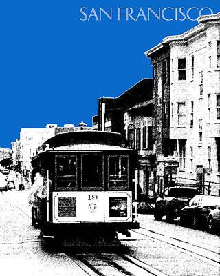 Pen Digital Art - San Francisco Skyline Cable Car 1 - Blue by DB Artist