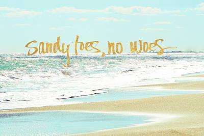 Sandy Toes, No Woes Art Print