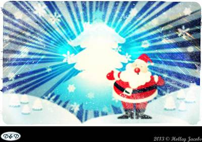 Digital Art - Santa Claus Is Coming To Town by Holley Jacobs