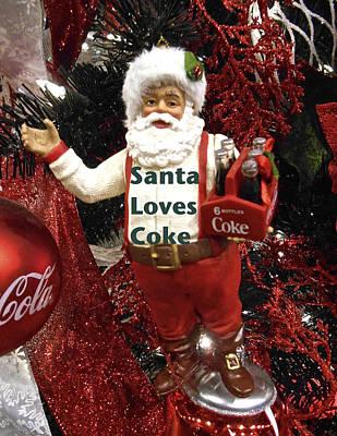Photograph - Santa Loves Coke by Joan Reese
