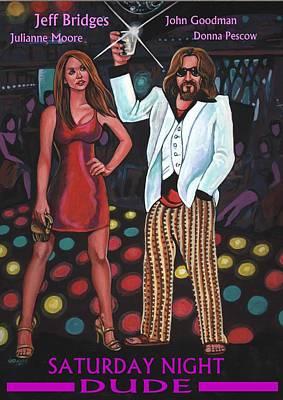 Lebowski Art Painting - Saturday Night Dude by Larry Nadolsky