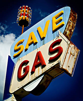 Save Gas Art Print by Bud Simpson