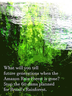 Art Print featuring the painting Save The Amazon Rain Forest by John Fish